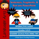 Fragments, Run-ons, & Sentences PowerPoint CCSS Aligned 4t