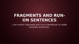 Fragments and Run-Ons PowerPoint