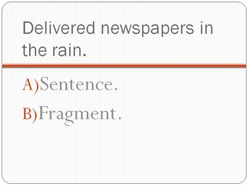 Fragments and Run-on Sentences