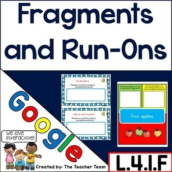 Fragments and Run-on Sentences Google Drive Activities L.4.1.F