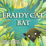 Fraidy Cat Bat Picture Book