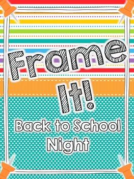 Frame It! Back to School Night