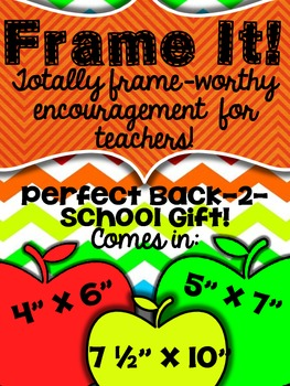 Frame It! {Totally Frame-worthy Encouragement for Teachers!}