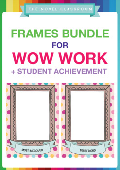 Frame Templates for Wow Work and Recognition of Student Achievement