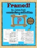 Framed! Vocabulary Unit- Novel by James Ponti