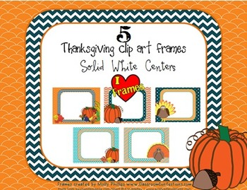 Frames - Thanksgiving Clip Art Frames for Covers/Product Pages {Commercial Use}