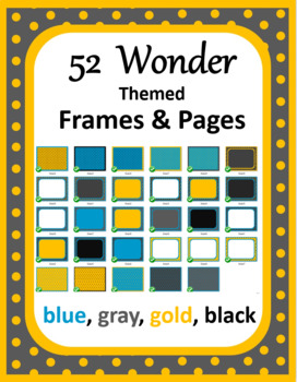 Frames and pages: blue, gray, gold, black (Wonder themed)