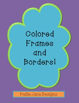 Frames of many colors!