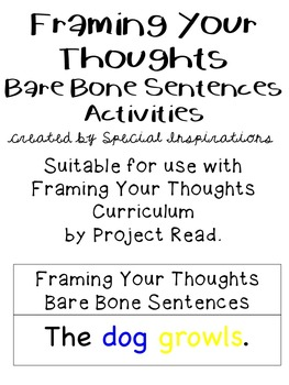 Framing Your Thoughts Bare Bone Sentences Activities (Project Read)