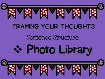 Framing Your Thoughts:  Photo Library