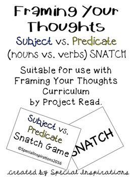 Framing Your Thoughts Subject vs. Predicate SNATCH Game  (