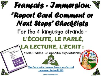 "Français Immersion - ""Report Card Comments or Next Steps"" Checklists (Language)"