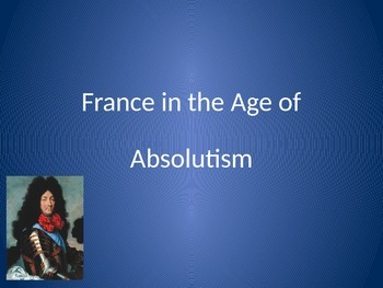 France in the Age of Absolutism