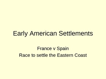 France v Spain Race to Settle the Eastern Coast