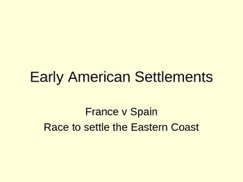 France v Spain Race to Settle the Eastern Coast