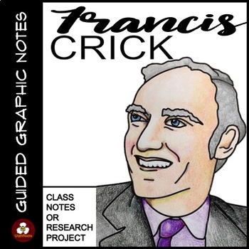 Francis Crick Guided Graphic Notes