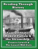 Francis Lowell, Robert Fulton, and Samuel Slater