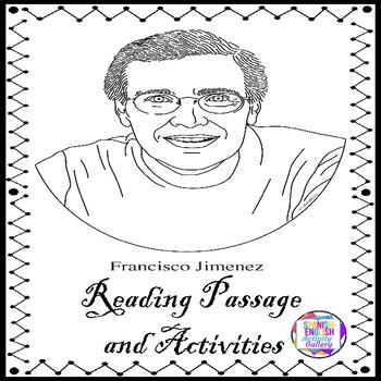 Francisco Jimenez Reading Passage and Activities