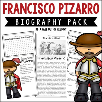 Francisco Pizarro Biography Pack (New World Explorers)