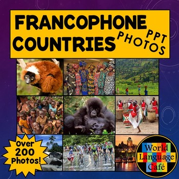 Francophone Countries PowerPoint, Photos, Facts, French Classroom Decorations