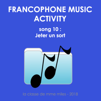 Francophone Music activity - Song 10 - Jeter un sort