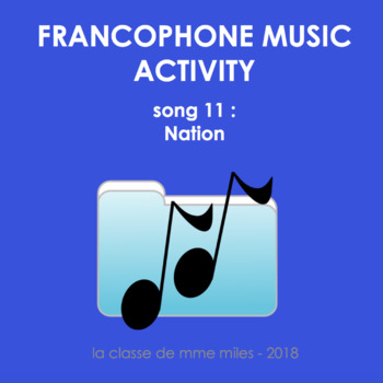 Francophone Music activity - Song 11 - Nation