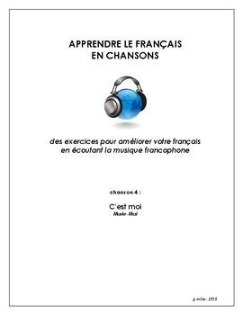 Francophone Music activity - Song 4 - C'est moi