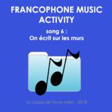 Francophone Music activity - Song 6 - On écrit sur les murs