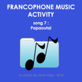 Francophone Music activity - Song 7 - Papaoutai