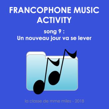 Francophone Music activity - Song 9 - Un nouveau jour va se lever