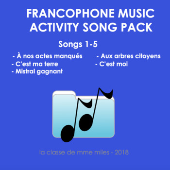 Francophone Music activity package: songs 1-5