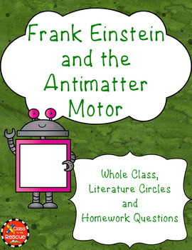 Frank Einstein and the Antimatter Motor Discussion Questio