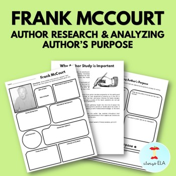 Frank McCourt - Author Study Worksheet, Author's Purpose, Author Research, Bio