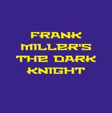 Frank Miller's The Dark Knight Returns Unit