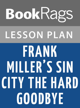 Frank Miller's Sin City the Hard Goodbye Lesson Plans