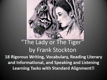 """Frank Stockton's """"The Lady or The Tiger"""" – 18 Common Core Learning Tasks!!"""