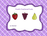 Frank's Fractional Fruits