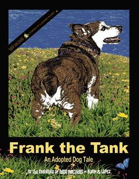 Frank the Tank - An Adopted Dog Tale