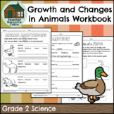 Growth and Changes in Animals Workbook (Grade 2 Science)