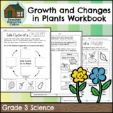 Growth and Changes in Plants Workbook (Grade 3 Science)