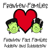 FrankenFamilies Addition and Subtraction Fact Families