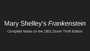 Frankenstein (1831 version)- Notes and Activities on Entire Novel