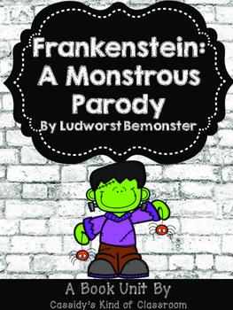 Frankenstein A Monstrous Parody Book Activities