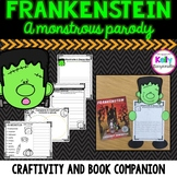 Frankenstein: A Monstrous Parody book companion and craftivity