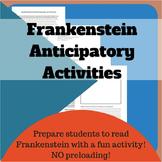 Frankenstein Anticipatory Activities!