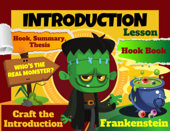 Frankenstein Argument Essay:  Introduction Mini-Lesson (Hook, Summary, Thesis)