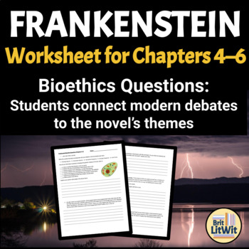 Frankenstein Worksheet: Bioethics Debates