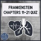 Frankenstein Quiz Chapters 11-21