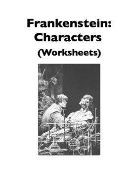 Frankenstein: Characters (Worksheets) by Duwauhkabec Learning for Life