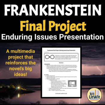 Frankenstein Cumulative Project: Enduring Ideas